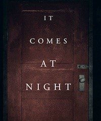It Comes At Night (2017, USA, Dir: Trey Edward Shults, 91 mins, 15) - Halloween Horror Show