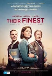 Their Finest (2016, UK, Dir. Lone Scherfig, 117 Mins, Cert.12A)