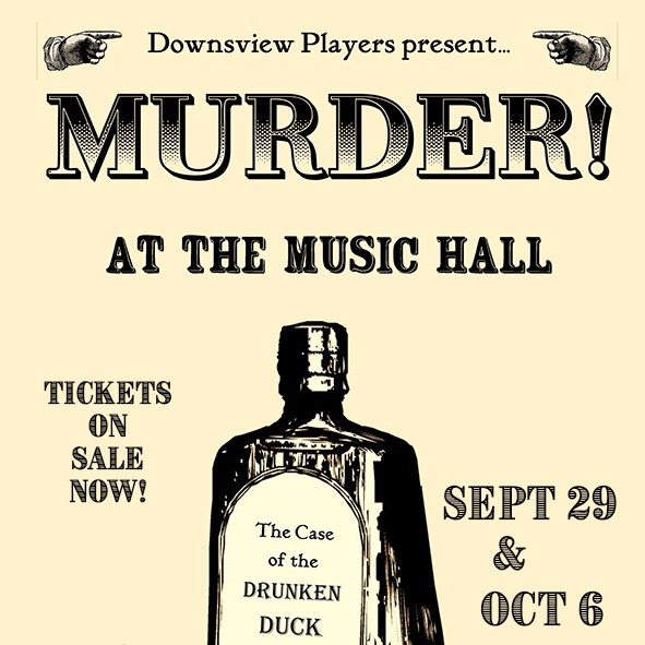 Murder at the Music Hall - The Case of the Drunken Duck
