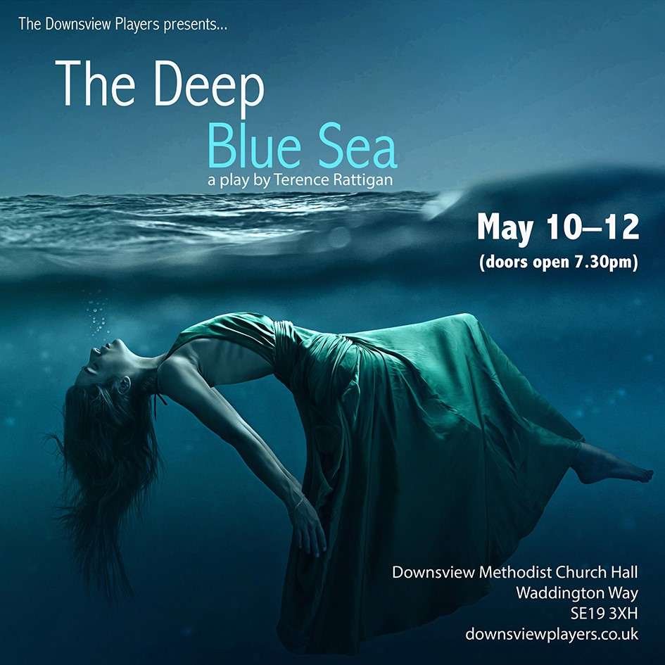 The Deep Blue Sea - a play by Terence Rattigan