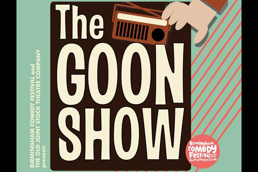 The Goon Show - a rare chance to see two classic Milligan radio scripts performed on stage, complete with live sound effects and jazz band.