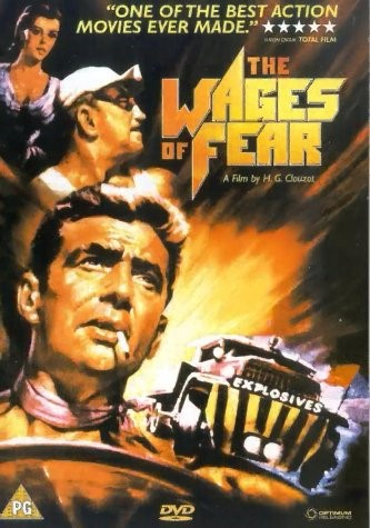 THE WAGES OF FEAR (12A) - 1953 France/Italy 152 min - subtitled
