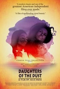 Daughters of the Dust (1991, UK/USA, Dir. Julie Dash, 112min, 12A) - Black History Month screening