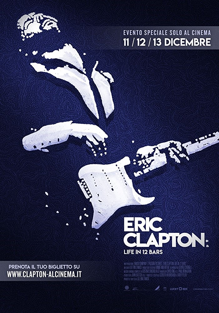 ERIC CLAPTON: A LIFE IN 12 BARS (15) - 2017 UK 135 mins